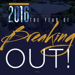 2016 The Year of Breaking Out