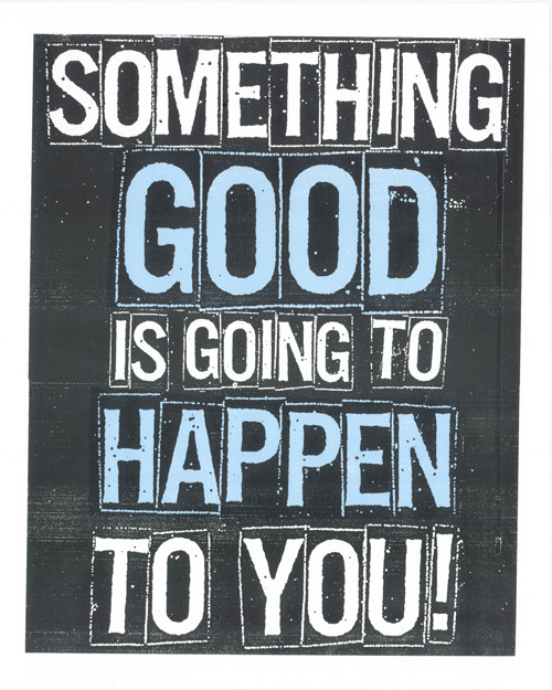 something-good-is-about-to-happen-to-you