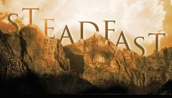Stay Steadfast in Your Faith