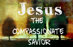 jesus-the-compassionate-savior